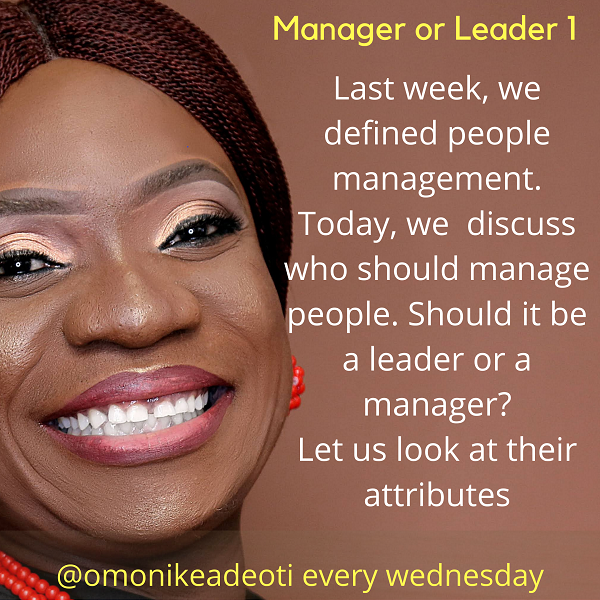 Do we need a manager or a leader?