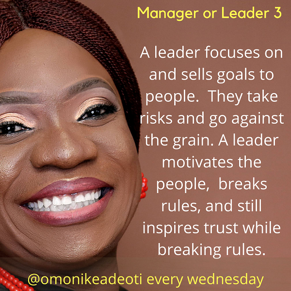 A leader focuses on and sells goals to people