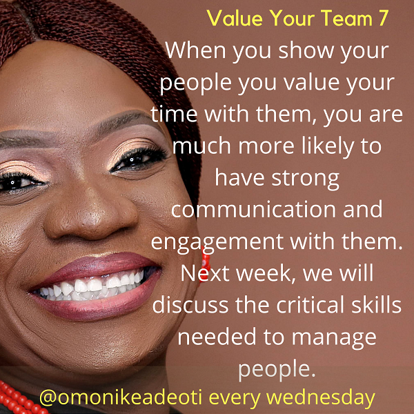 When you show your people you value your time with them, you are much more likely to have strong communication and engagement with them