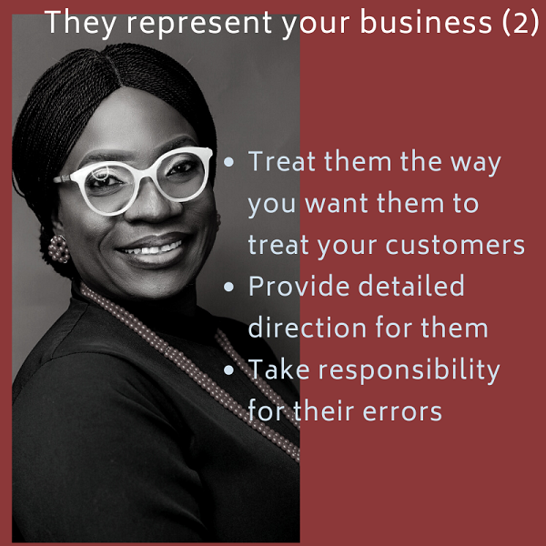 Treat them the way you want them to treat your customers